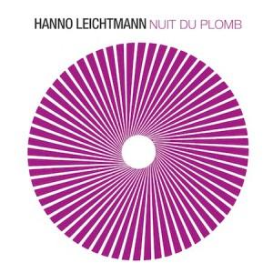 hanno leichtmann - nuit de plomb