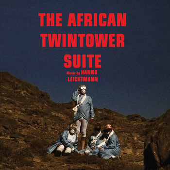 hanno leichtmann - the african twin tower suite